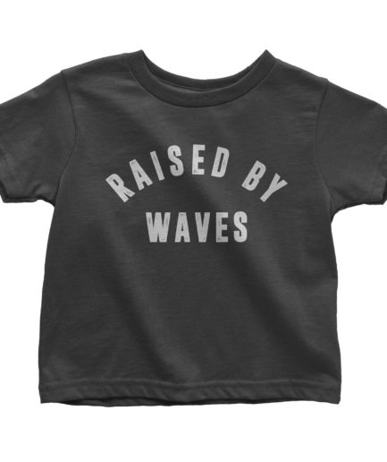 Raised by Waves Toddler T-Shirt Black 3